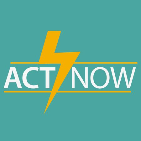 Act now icon with flash. Flat design. Vector Illustration on green background.