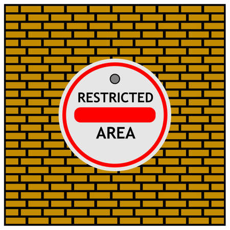 No Entry Sign, Restricted Area. Vector Illustration on Brick wall background.