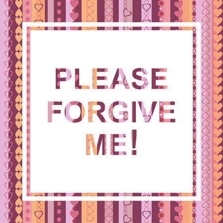gimmick: Please forgive me - abstract vector word inscription, ask for forgiveness. Vector illustration