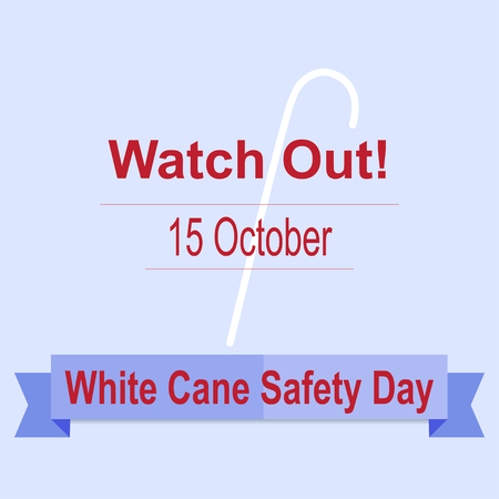 15: White Cane Safety Day Concept. 15 October. Vector Illustration