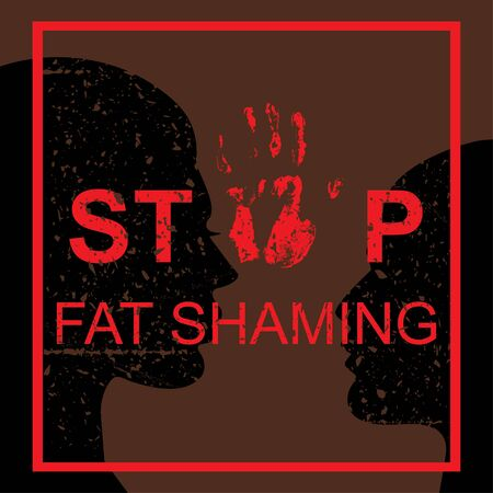 Stop fat shaming concept