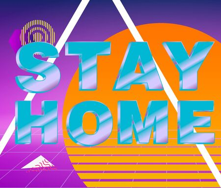Stay Home. Banner, poster and lettering typography, memphis geometric style with text Stay Home for banner, poster, fyer, web. Lettering card Stay Home. Vector Illustration. Ilustrace