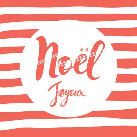 Merry Christmas card design with greetings in french language. Joyeux noel phrase