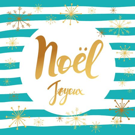 Merry Christmas card design with greetings in french language. Joyeux noel phrase on striped background with snowflakes.