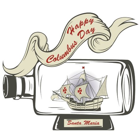 Vector of Happy Columbus day greeting card with ship Santa Maria in a bottle Illustration