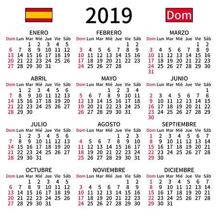 2019 year calendar. Simple, clear and big. Spanish language. Week starts on Sunday. Sunday highlighted. No holidays. Vector illustration. EPS 8, no gradients, no transparency Ilustração