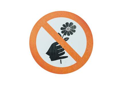 plucking: sign warn Do not pluck flowers