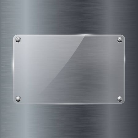 Glass transparent plate attached to metal background