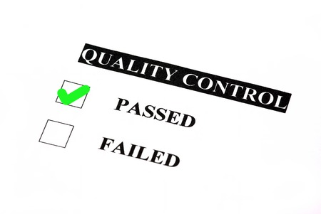 quality control: Quality control form. Passed is checked.