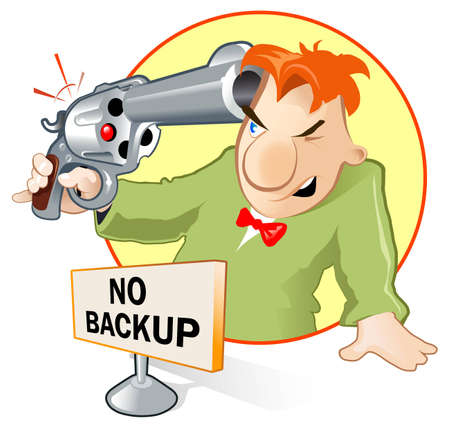 If you have not backup - you have chance to be shooted Иллюстрация