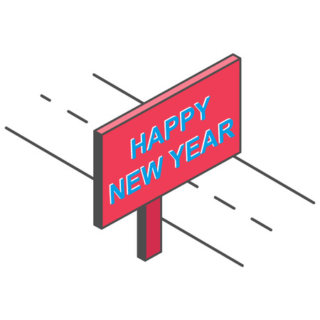 road is billboard with the inscription HAPPY NEW YEAR, imitation 3D Illustration