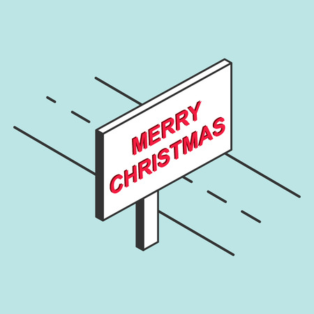 There is a billboard on the road with the inscription MERRY CHRISTMAS, imitation 3D