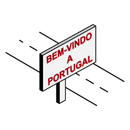 Billboard on the road with the inscription welcome to Portuga, Portuguese language