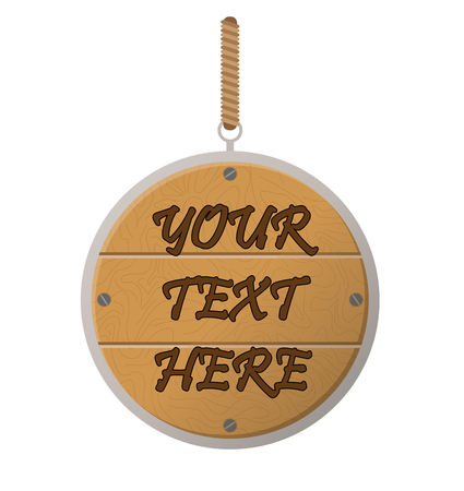 On the rope in the ring is tied a wooden sign with place for your text
