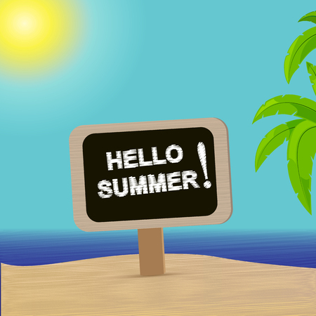 Sea Sunny beach and a sign with the inscription Hello summer