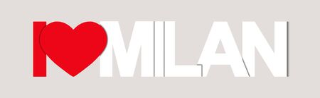I LOVE MILAN. Color banner with the name of the city of Italy. Banner for design