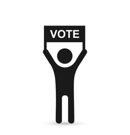 Political concept. Silhouette of a man with a poster and the word VOTE. Flat design. Ilustrace