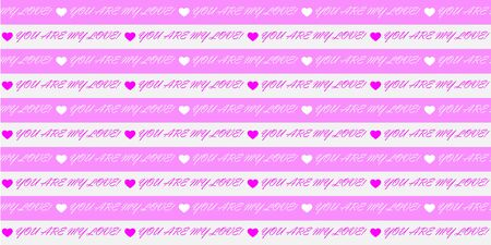 Editable abstract seamless pattern of white and pink lines with the words YOU are MY LOVE! for textiles and packaging, fabrics, backgrounds, textures and embossing