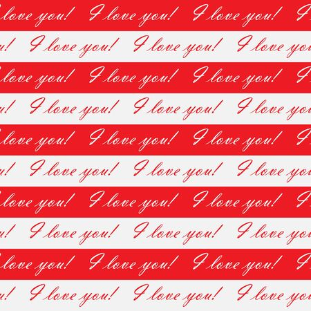 Editable abstract seamless pattern of white and red stripes with the words I LOVE you! for textiles and packaging, fabrics, backgrounds, textures and embossing