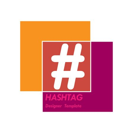Hashtag symbol in the intersection of squares. Template for design and decoration isolated on white background. Flat design.   Иллюстрация