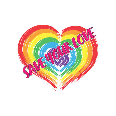 Stylized Heart in LGBT colors with the inscription SAVE YOUR LOVE. Simple vector icon for t-shirts, stickers, labels and banners isolated on white background. Ilustração