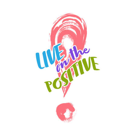Stylized inscription LIVE on POSITIVE with an exclamation mark. Simple vector icon for t-shirts, stickers, labels and banners isolated on white background.