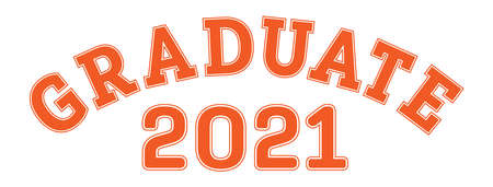 Graduated in 2021. Lettering for a senior class, reunion, or special event. Vector for printing on clothing, logos, stickers, banners and stickers, isolated on a white background 向量圖像