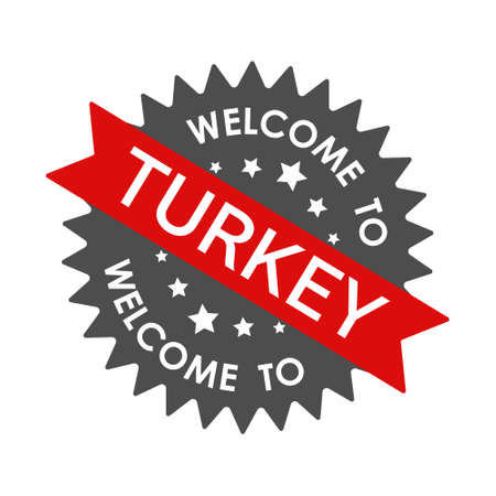 Welcome to TURKEY. Round label with red ribbon. Vector illustration isolated on a white background