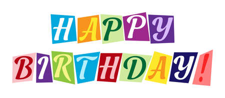 HAPPY BIRTHDAY. Stylized vector lettering for banners and theme design, isolated on a white background
