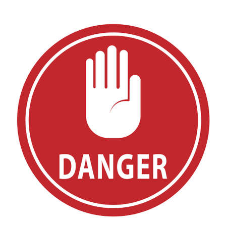 A round sign with an open palm raised and the words DANGER. Vector illustration, simple design Vecteurs