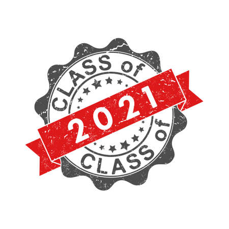 An impression of an old worn stamp with the inscription CLASS of 2021. Vector illustration for thematic design, alumni meetings, diplomas and certificates. Simple style.