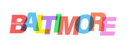 BALTIMORE. Lettering on a white background. Vector design template for poster, map, banner. Vector illustration.