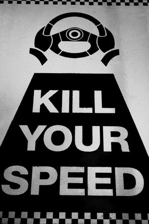 kill: Closeup of traffic sign kill your speed