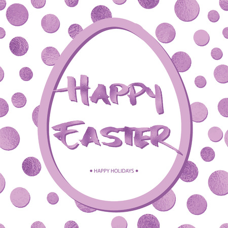 Easter card with lilac circles, big egg and Grunge Calligraphic Text. Vector illustration. Design element for invitations, greeting cards.