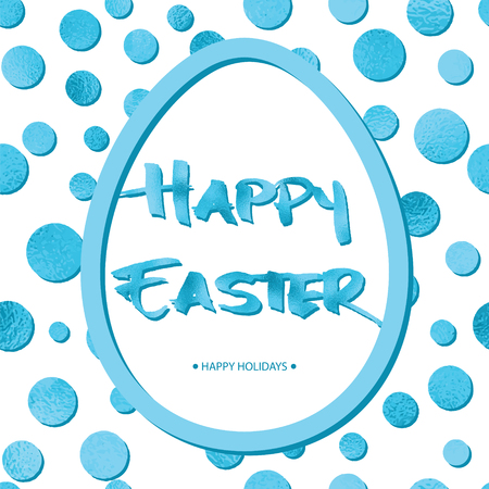Easter background with blue circles, big egg and Grunge Calligraphic Text. Vector illustration. Design element for invitations, greeting cards.