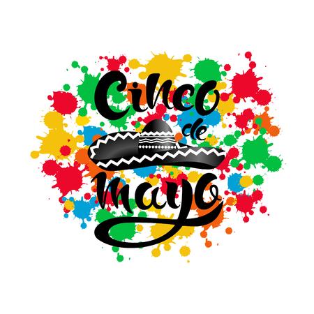 Happy Cinco de Mayo poster with sombrero, colorful blots and lettering Cinco de Mayo! Creative vector illustration on black background. Illustration