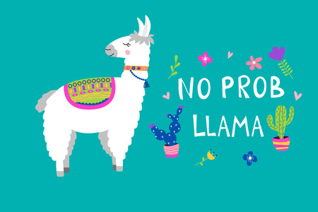 Cute llama card with No PROB LLAMA motivational quote. Cartoon alpaca. Vector illustration with llama for poster, card, textile, invitation etc. Vettoriali