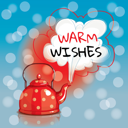 Red dotted spotted bouiling kettle. Warm wishes. Greeting card, postcard