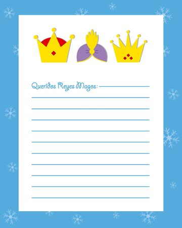 three kings: Letter to the three kings of orient. Dear wise men written in Spanish