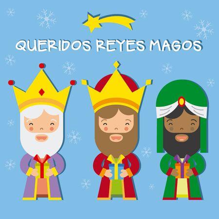 caspar: three wise men kings of orient.Dear written in Spanish