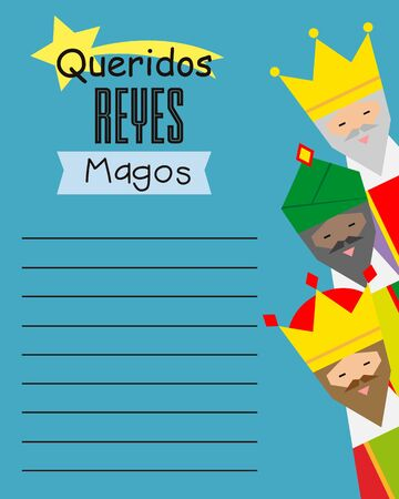 Letter to the three wise men. Text dear Three Wise Men written in Spanish