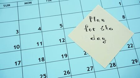 plan for the day .the plan for the day and a calendar with a list