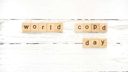 World Chronic Obstructive Pulmonary Disease Day.words from wooden cubes with letters
