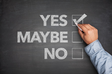 maybe: Yes, No or -maybe on Blackboard