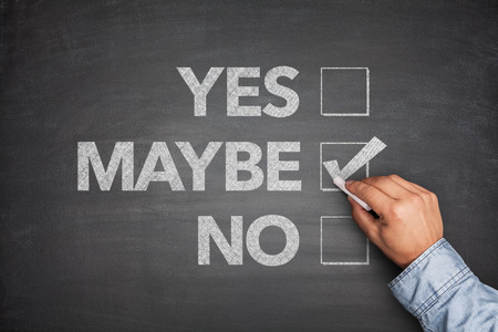undetermined: Yes, No or -maybe on Blackboard