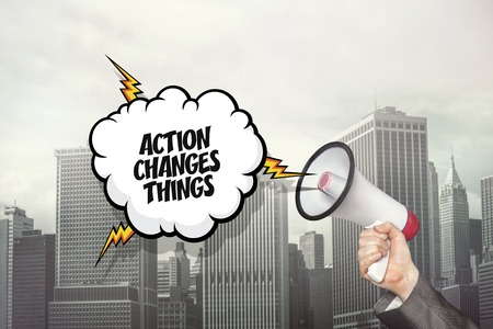 alter: Action changes things text on speech bubble and businessman hand holding megaphone on cityscape background
