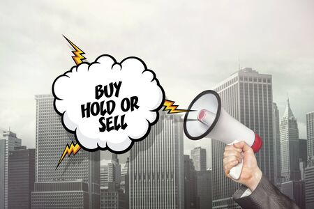 acquire: Buy hold or sell text on speech bubble and businessman hand holding megaphone on cityscape background