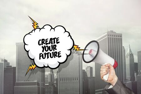Create your future text on speech bubble and businessman hand holding megaphone on cityscape background Stock Photo
