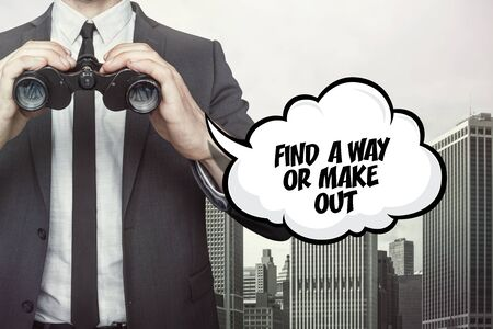 way out: Find a way or make out text on speech bubble with businessman holding binoculars on city background