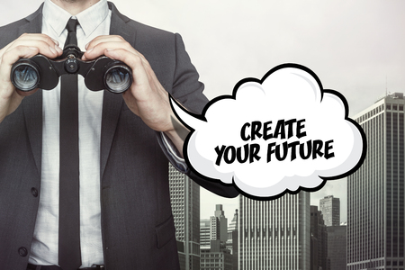 Create your future ttext on speech bubble with businessman holding binoculars on city background